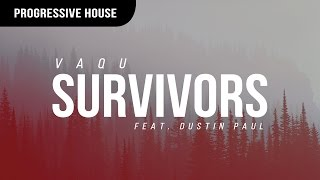 VAQU - Survivors (ft. Dustin Paul)