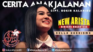 Nella Kharisma - Cerita Anak Jalanan [OFFICIAL]