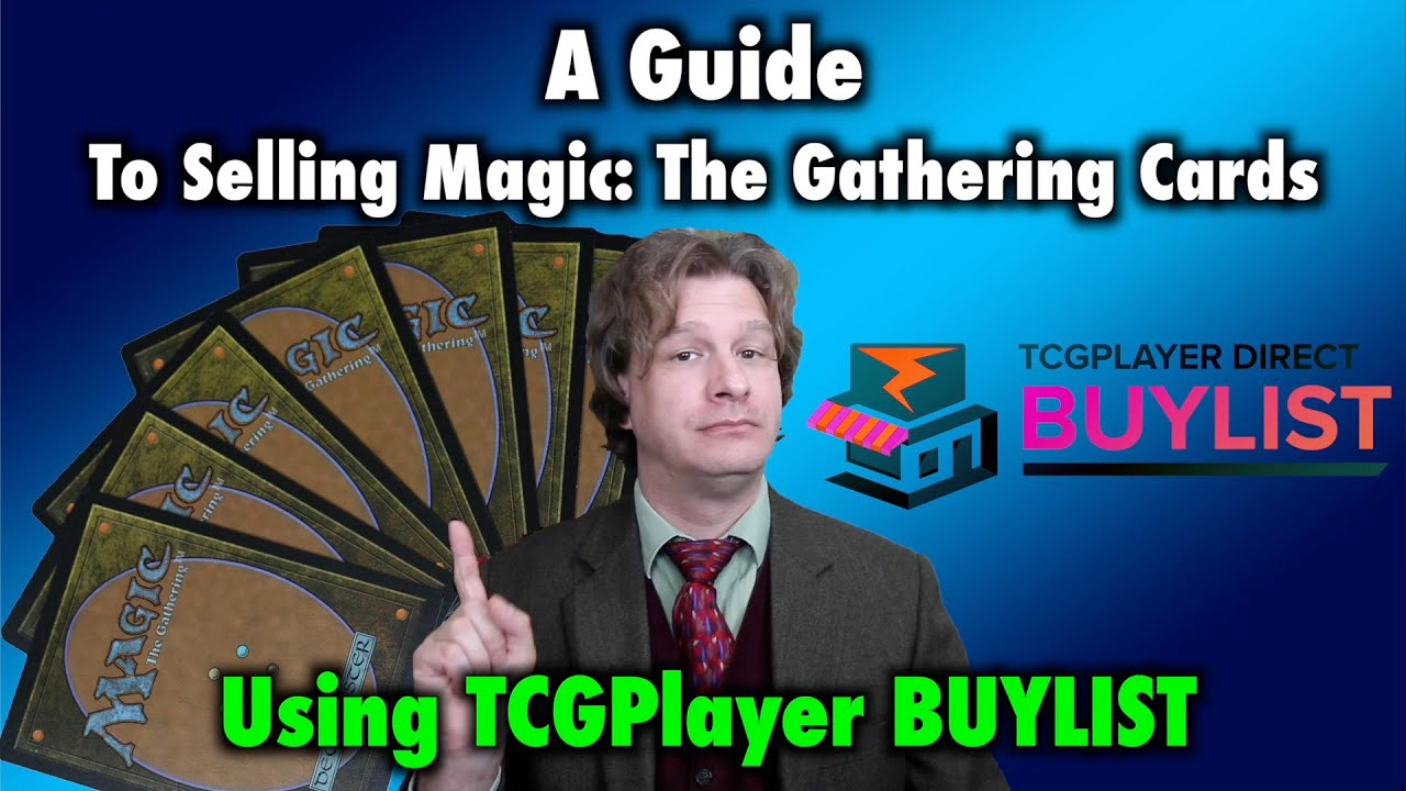 Mtg A Guide To Selling Magic The Gathering Cards Using