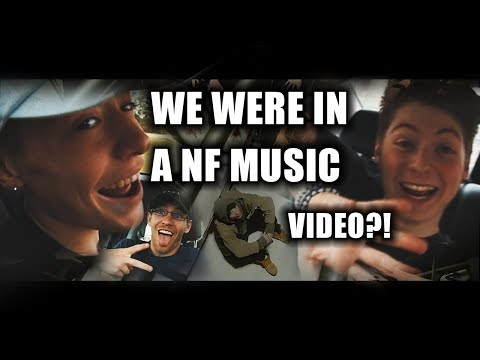 WE WERE IN AN NF MUSIC VIDEO?!