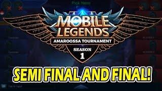 Mobile Legends Amaroossa Tournament Semi Final and Final !