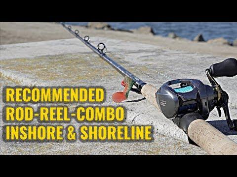 Recommended Fishing Combo (For Inshore & Shoreline Fishermen)