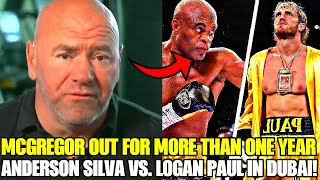 BREAKING: Anderson Silva will face Logan Paul in Dubai, Conor McGregor will not return for one year!