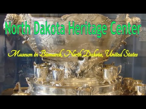 Visit North Dakota Heritage Center, Museum in Bismarck, North Dakota, United States