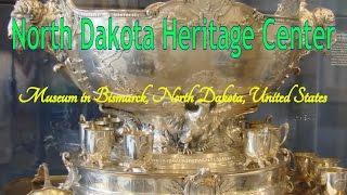 Visit North Dakota Heritage Center, Museum in Bismarck, North Dakota, United States