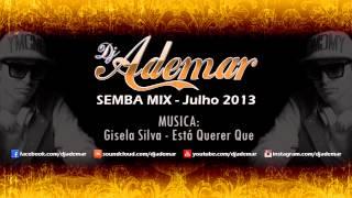 DJ ADEMAR - Semba Mix (Julho 2013)
