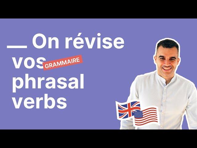 On révise vos phrasal verbs - partie 1