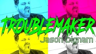 jason dignam troublemaker english kpop troublemaker cover