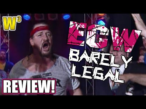 ECW Barely Legal Review | Wrestling With Wregret