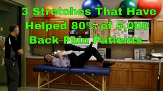 3 Stretches That Have Helped 80% of 5,000 Back Pain Patients