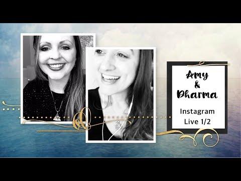 Amy & Dharma - Self Love & Energetic Boundaries - Instagram Live 1 2018
