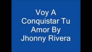 VOY A CONQUISTAR TU AMOR - JHONNY RIVERA (VIVO)