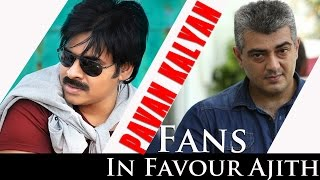 Pavan Kalyan Fans In Favour Of Ajith special banners for Thala