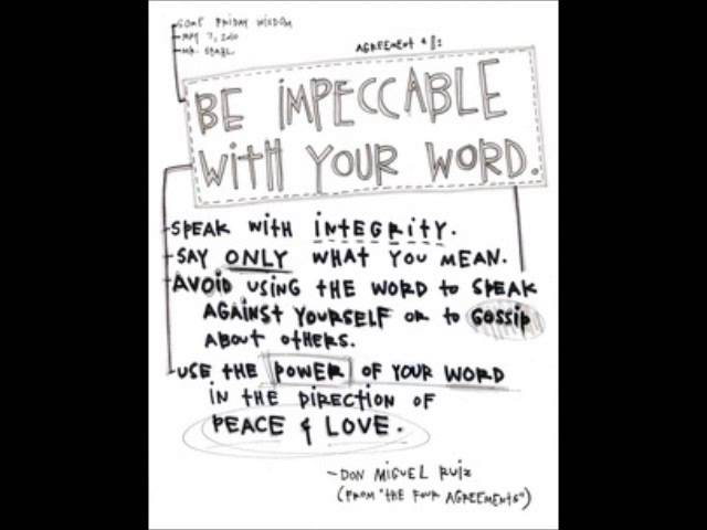 The 1st Agreement Be Impeccable With Your Word Clipzui