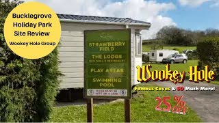Bucklegrove Holiday Park Review Near Wookey Hole