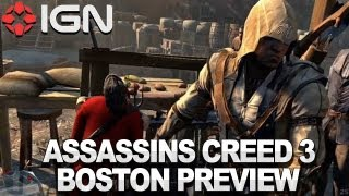Assassin's Creed III - Boston Level Gameplay Preview