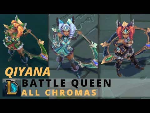 Battle Queen Qiyana All Chromas - League Of Legends