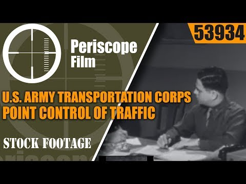 U.S. ARMY TRANSPORTATION CORPS.  POINT CONTROL OF TRAFFIC 53934
