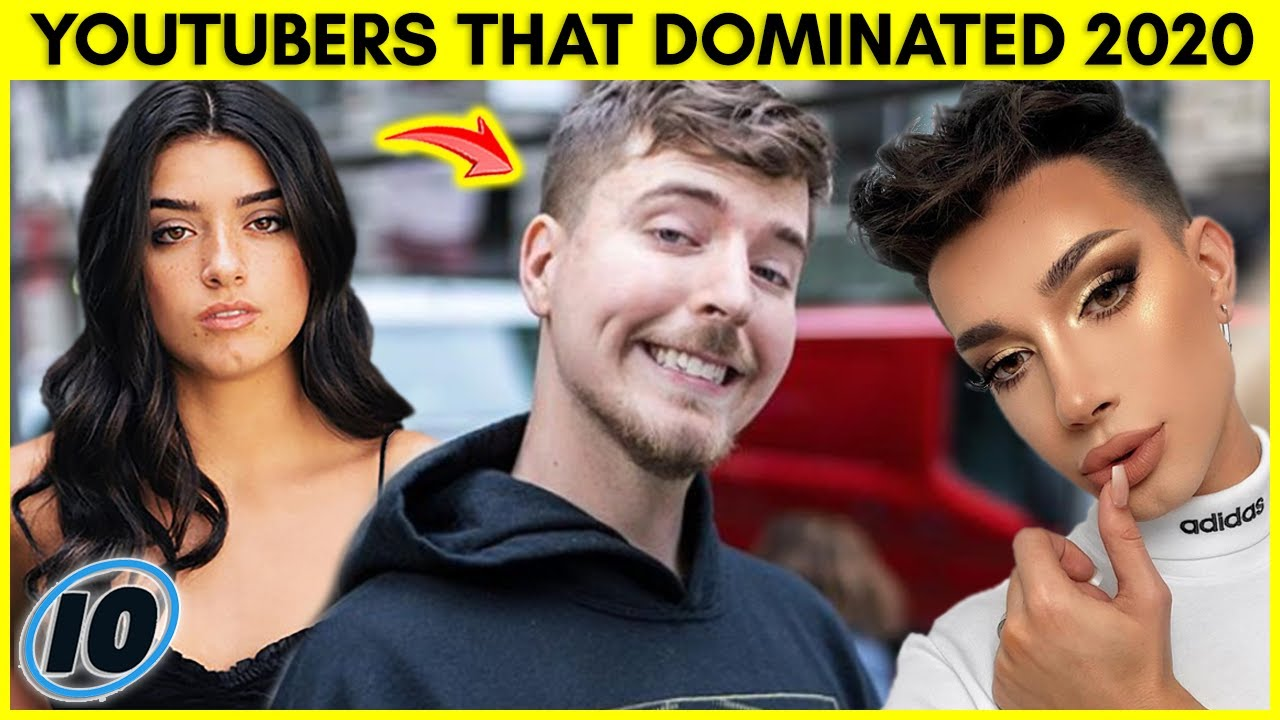 Top 10 YouTubers That Dominated 2020