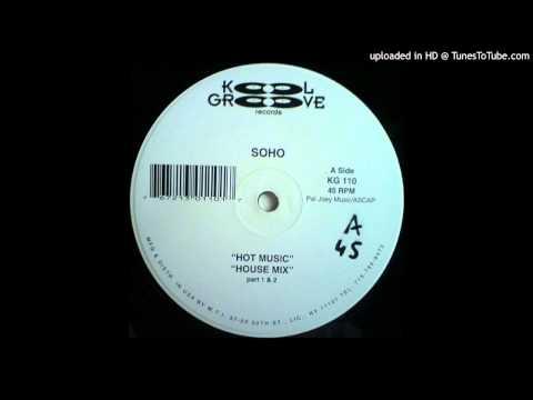 Soho - Hot Music (House Mix Pt. 2)