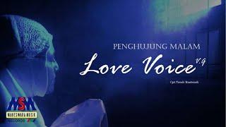 Love Voice VG - Penghujung Malam [Official Music Video]