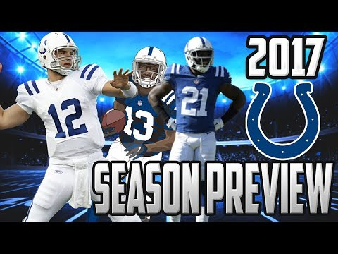 2017 INDIANAPOLIS COLTS SEASON PREVIEW & PREDICTIONS- AFC SOUTH DIVISION WINNERS!?!?