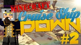 Minecraft - Cruise Ship Down Part 2 - CRACKED IT WIDE OPEN