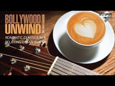 Bollywood Unwind-Session 2 Jukebox