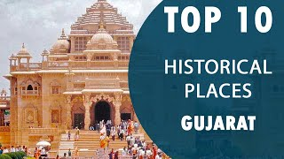 Top 10 Best Historical Places to Visit in Gujarat | India - English
