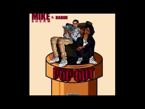 Mike Sherm Ft. SOB X RBE (DaBoii) - Pop Out (Clean)