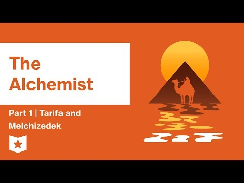 The Alchemist by Paulo Coelho | Part 1 | Tarifa and Melchizedek