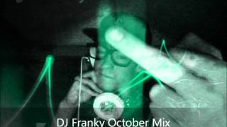 DJ Franky October Mix