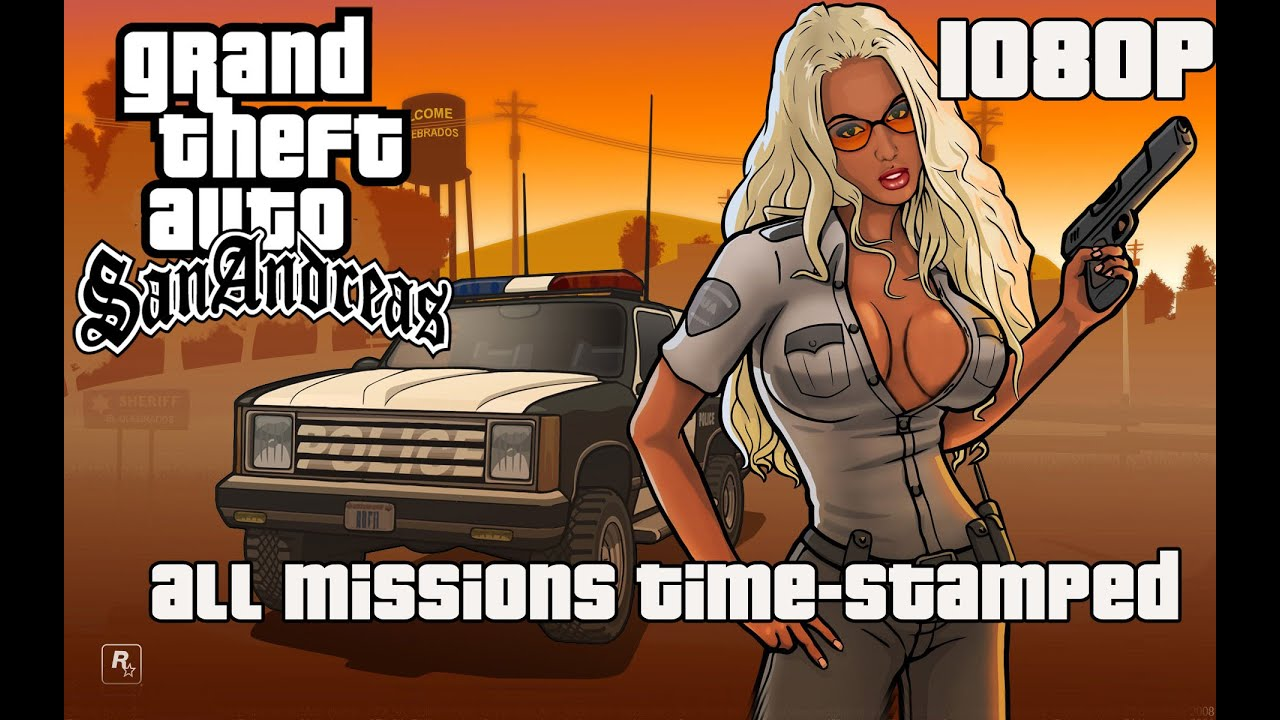 GTA: San Andreas - Full Game Walkthrough 【NO Commentary】 【Full HD】