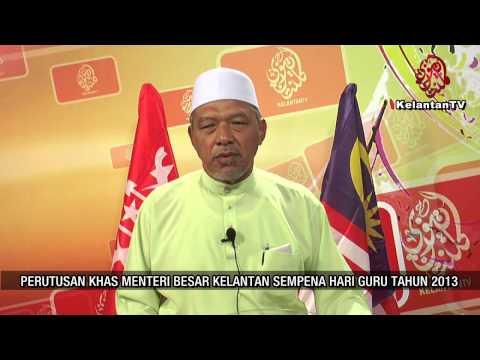 Perutusan Khas Menteri Besar Kelantan Sempena Hari Guru Tahun 2013