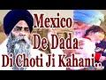 New Katha 2020!! Mexico De Dada Di Choti Ji Kahani.. Giani Pinderpal Singh Ji Ludhiana Wale