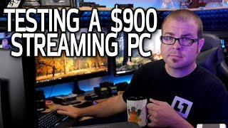 I JUST WANT TO PLAY VIDEO GAMES (testing a $900 gaming/streaming PC)