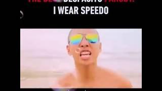 Despacito parody: I wear speedo