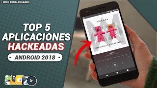 TOP 5 APPS PRO HACKEADAS ANDROID 2018