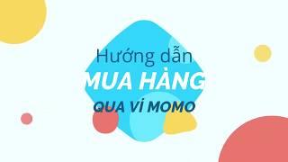 Hướng dẫn mua Kids UP - Montessori Online qua Ví điện tử Momo