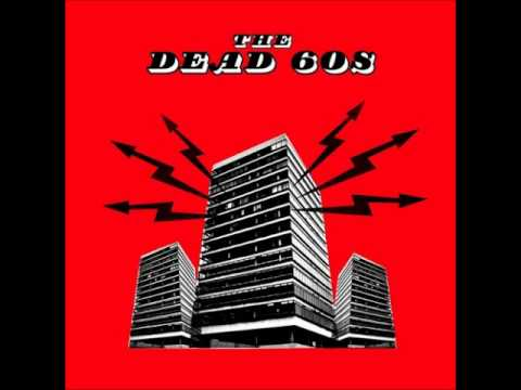 The Dead 60s - You're Not The Law