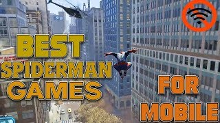 Best Spider-Man games for Android(Mobile)Devices-2018