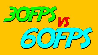 30FPS vs 60FPS: You CAN see the difference.