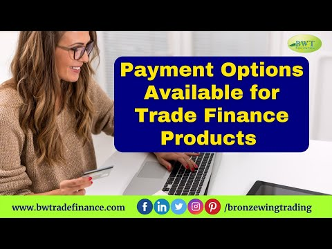 Payment Option for Trade Finance Products | Bronze Wing Trading L.L.C.