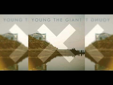 YOUNG THE GIANT - ISLANDS (THE XX REMIX)