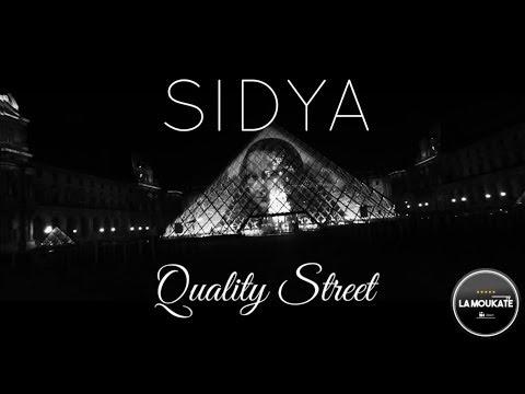"SIDYA ""Quality Street"""