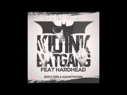 Kid Ink Feat. Hardhead - Batgang (Prod By Kountdown & S Dot Fire)