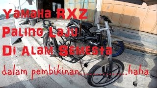 Yamaha RXZ paling laju didunia - Fastest Yamaha RXZ in the world ( in the making) :D