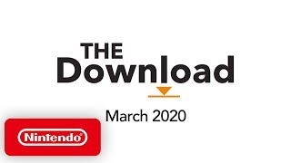The Download - March 2020 - Animal Crossing: New Horizons, Exit the Gungeon & more!