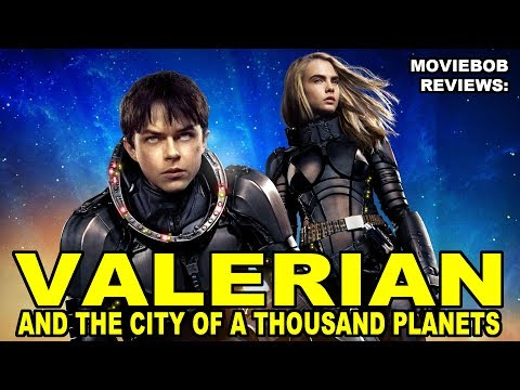 MovieBob Reviews: VALERIAN AND THE CITY OF A THOUSAND PLANETS