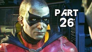Batman Arkham Knight Walkthrough Gameplay Part 26 - Robin (PS4)